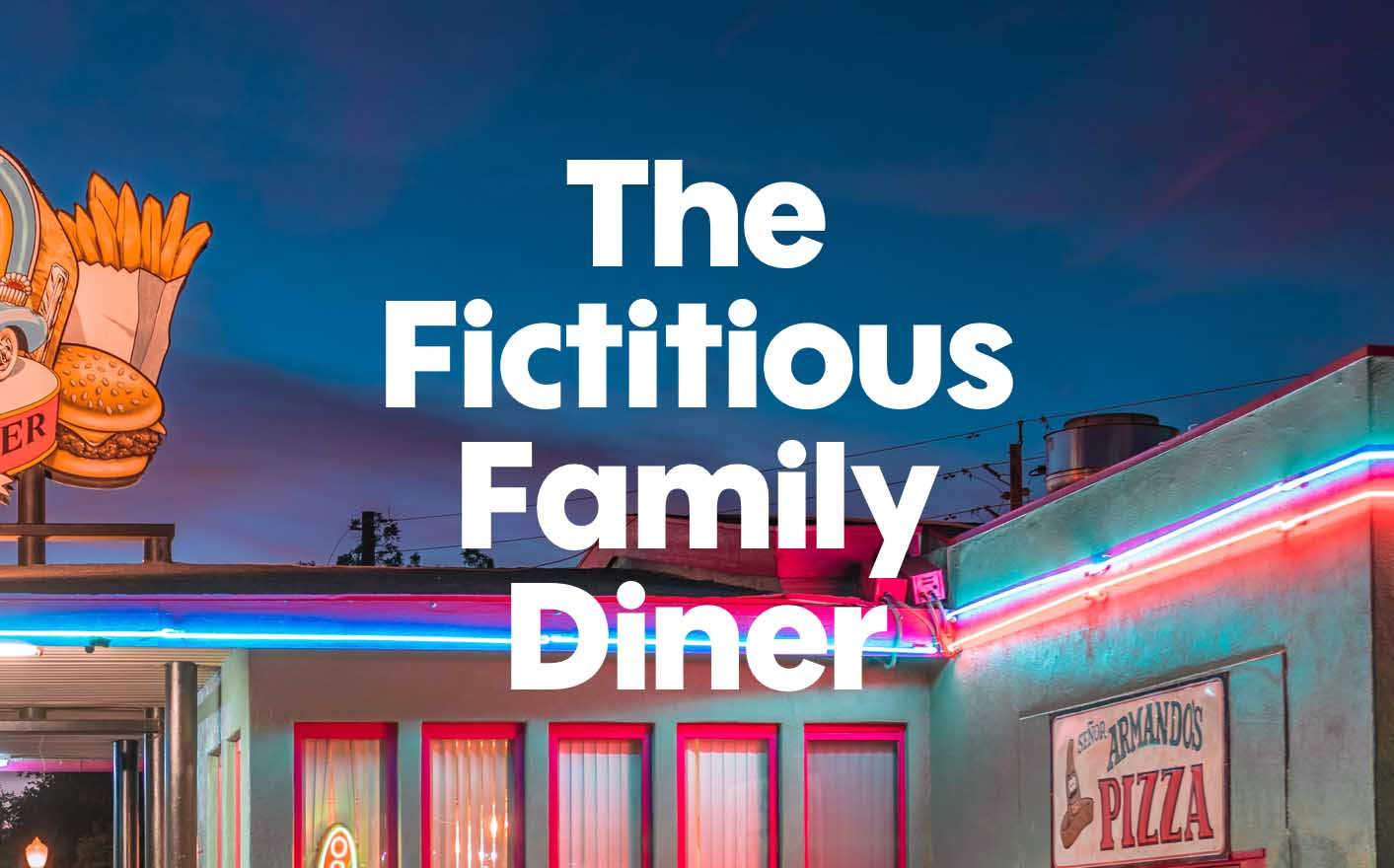 The Fictitious Family Diner Business Case