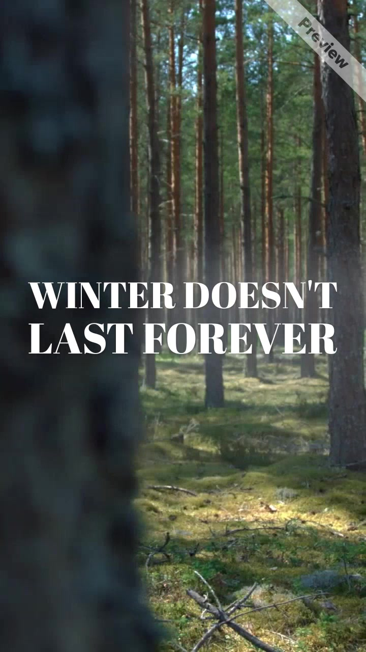 Winter Doesn't Last Forever