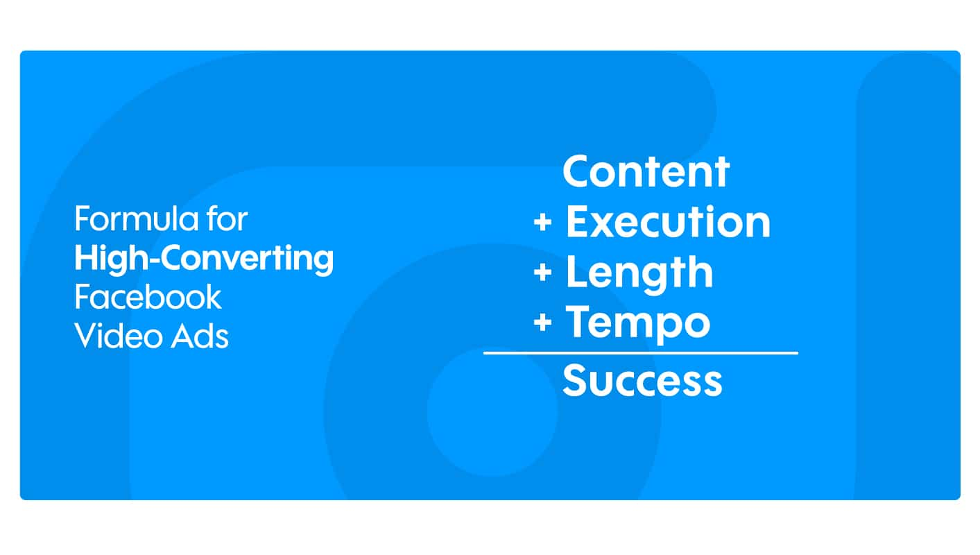 formula for high converting Facebook video ads