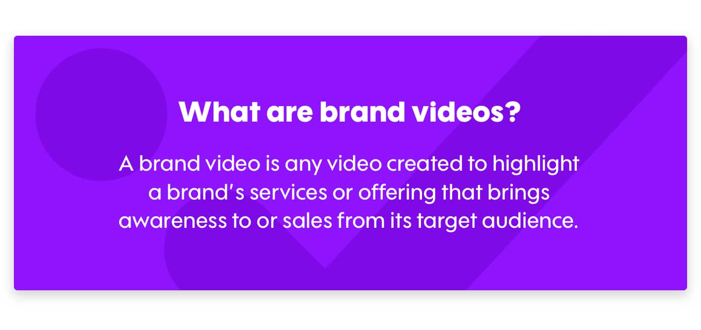 What is a brand video?